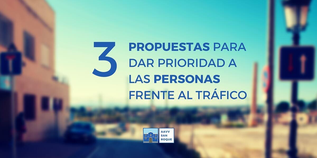 3 Propuestas para dar prioridad a las personas sobre el tráfico en SanRoque